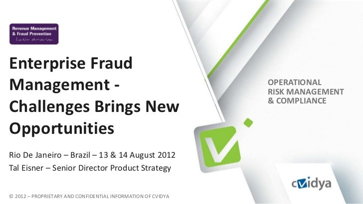Enterprise FraudManagement -                                                  OPERATIONAL                                 ...