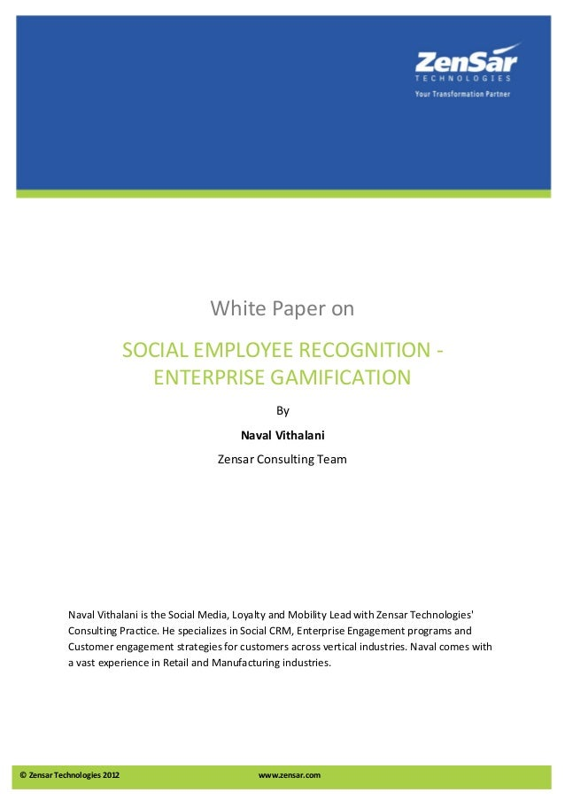 White Paper on                             SOCIAL EMPLOYEE RECOGNITION -                               ENTERPRISE GAMIFICA...