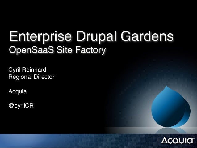 Enterprise Drupal Gardens