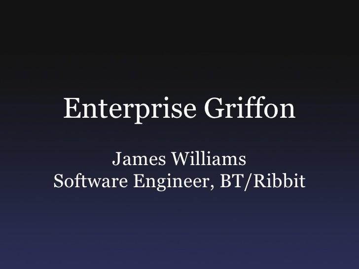 Enterprise Griffon