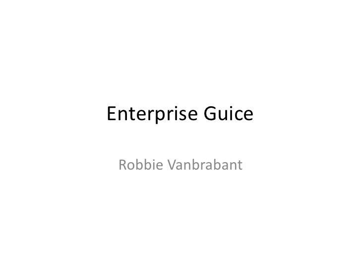 Enterprise Guice   Robbie Vanbrabant