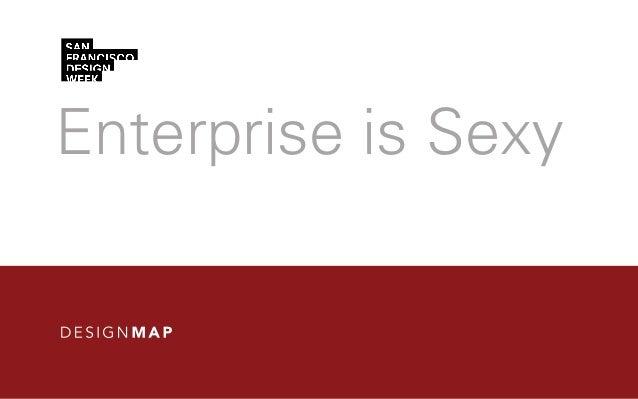 Enterprise is Sexy