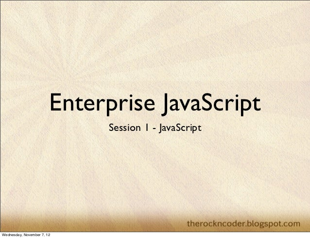 Enterprise javascriptsession1