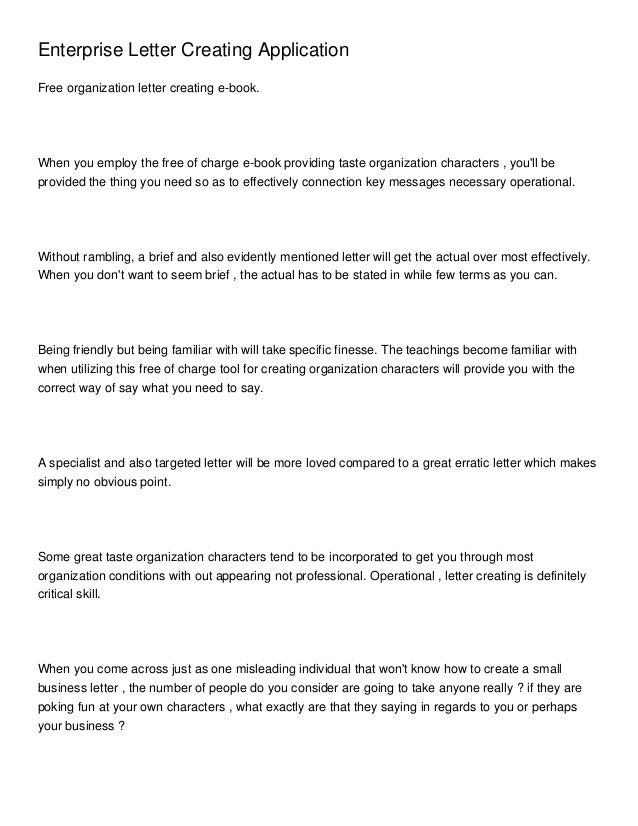 Enterprise Letter Creating ApplicationFree organization letter creating e-book.When you employ the free of charge e-book p...