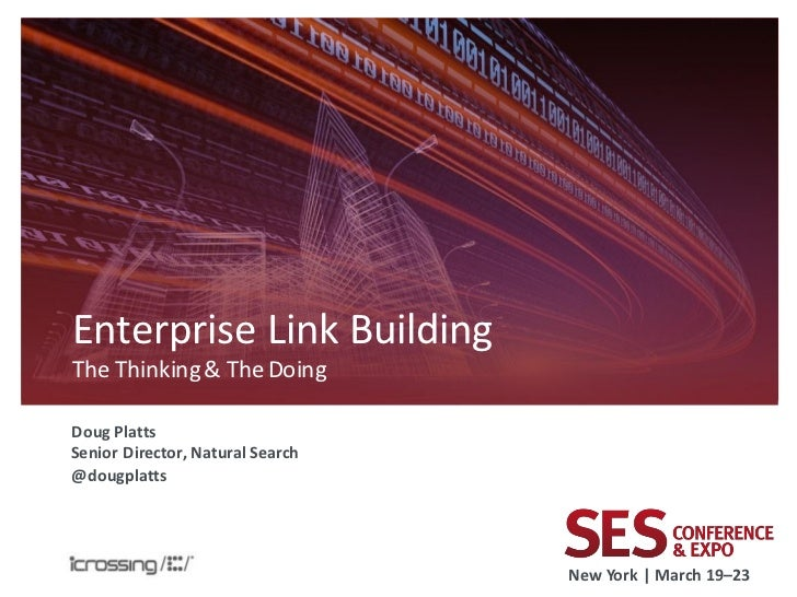 Enterprise Link Building - Doug Platts - iCrossing