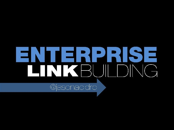 Enterprise Link Building Strategies - MORCon 2012