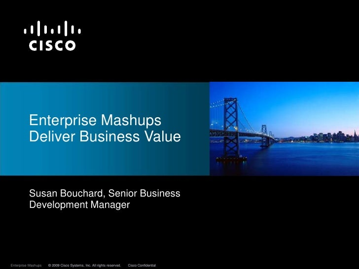 Enterprise Mashups Deliver Business Value