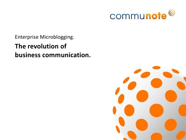 Enterprise Microblogging - The revolution of business communication (engl.)