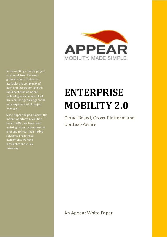 Enterprise mobility 2.0 Cloud Based, Cross - Platform and Context - Aware