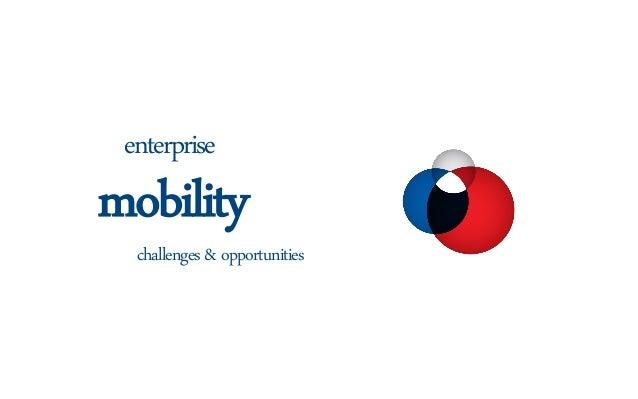 challenges & opportunitiesmobilityenterprise