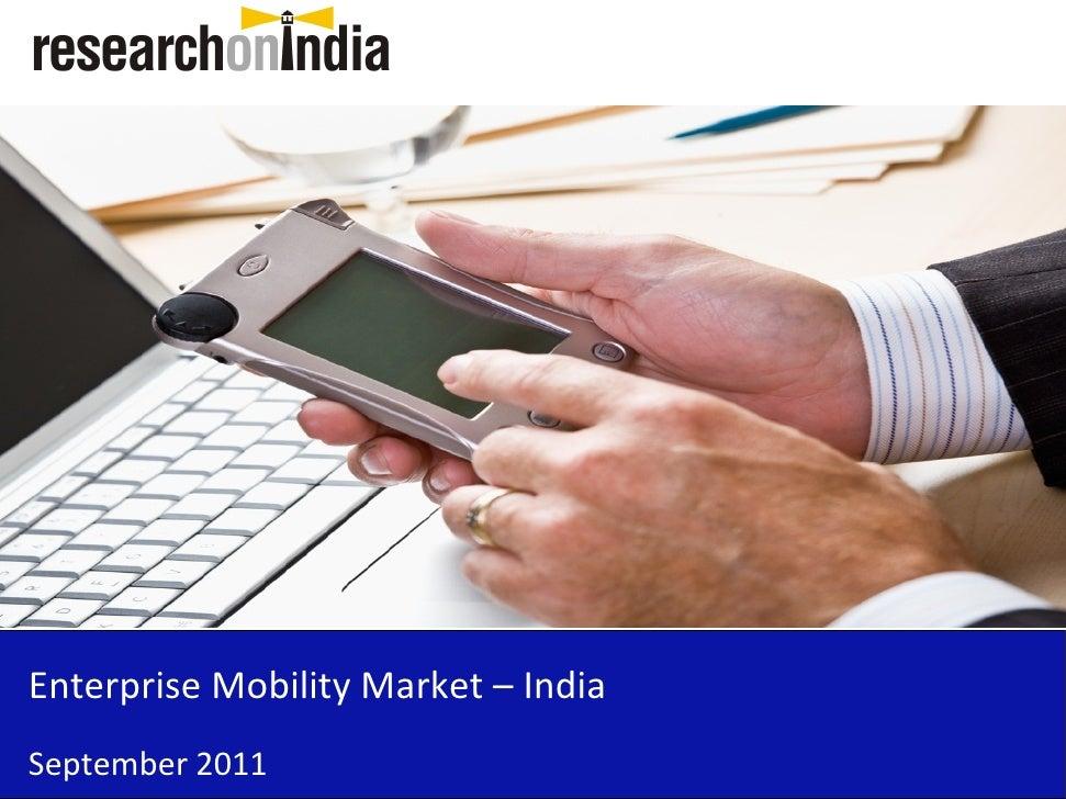 Enterprise Mobility Market – IndiaSeptember 2011