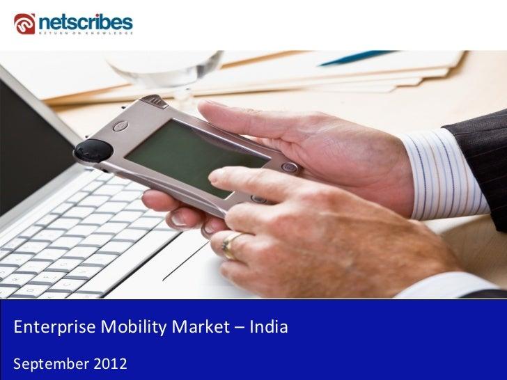 EnterpriseMobilityMarket– IndiaSeptember2012