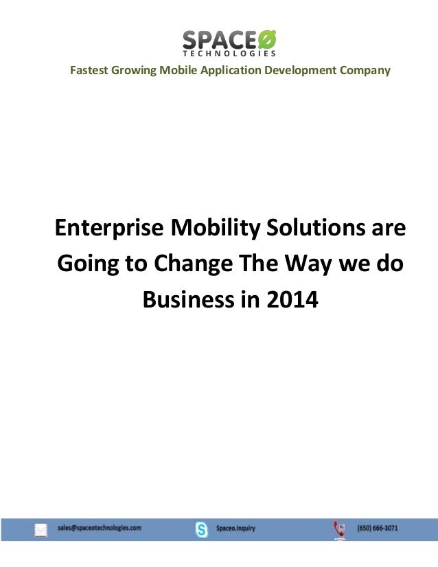 Enterprise Mobility Solutions are Going to Change The Way we do Business in 2014