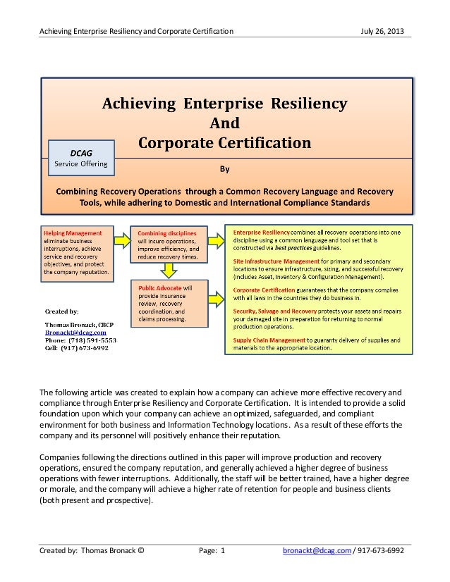 Achieving Enterprise Resiliency and Corporate Certification July 26, 2013 Created by: Thomas Bronack © Page: 1 bronackt@dc...