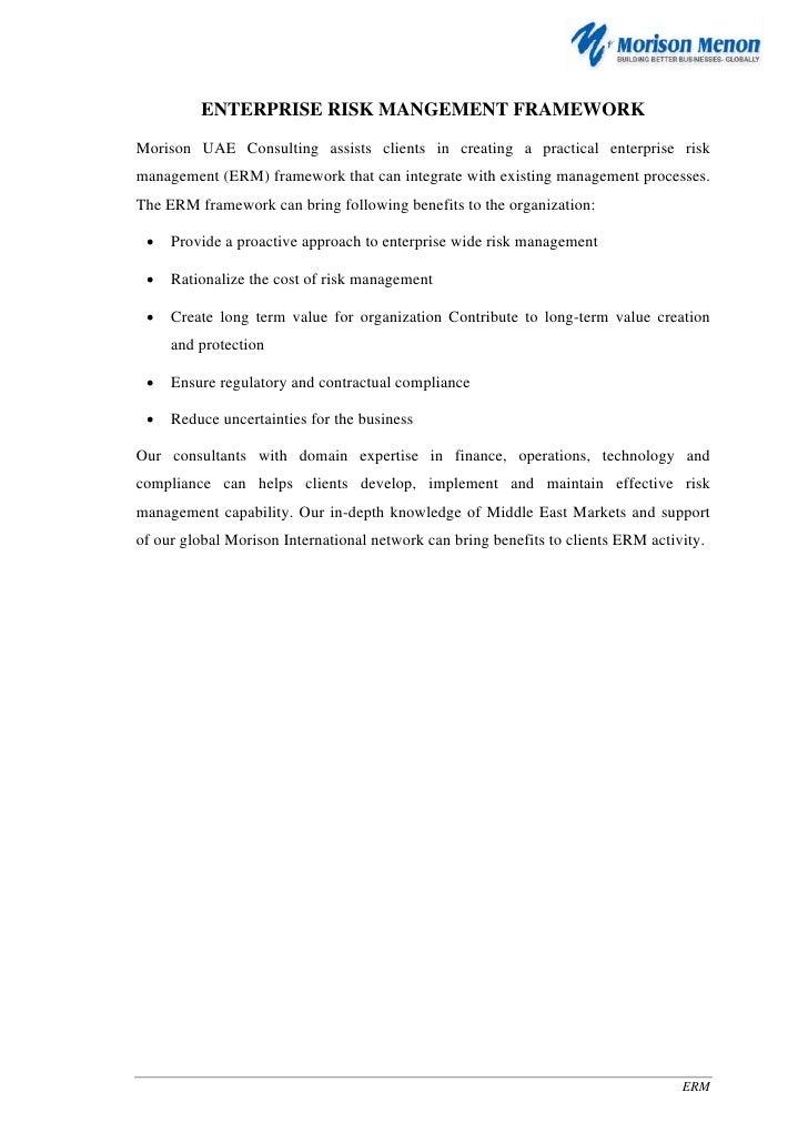 ENTERPRISE RISK MANGEMENT FRAMEWORKMorison UAE Consulting assists clients in creating a practical enterprise riskmanagemen...