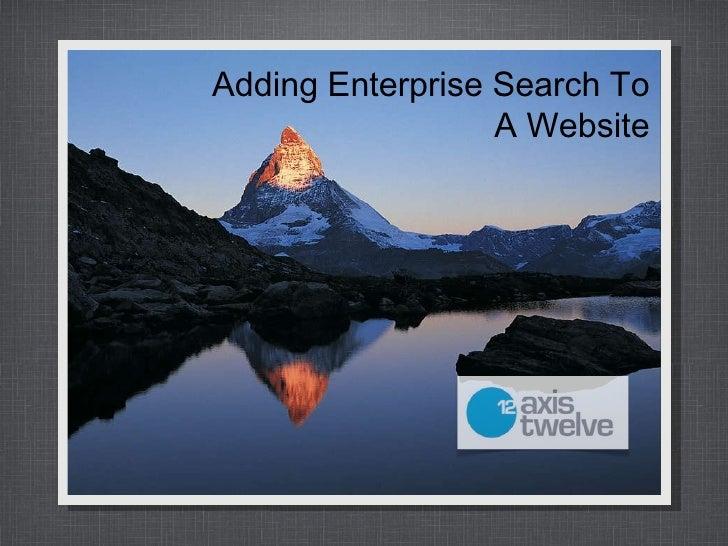 Adding Enterprise Search To A Website