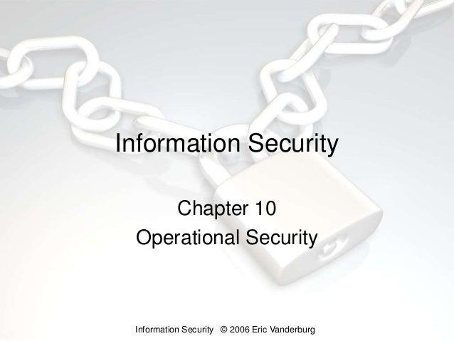 Information Security Lesson 10 - Operational Security - Eric Vanderburg