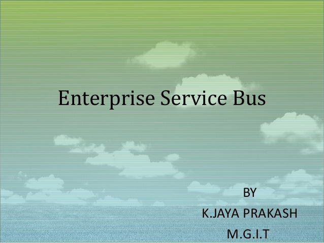 Enterprise service bus(esb)
