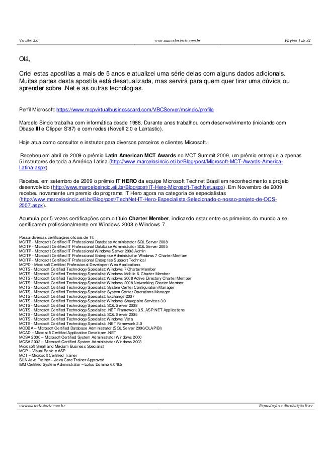 Versão: 2.0 www.marcelosincic.com.br Página 1 de 32www.marcelosincic.com.br Reprodução e distribuição livreOlá,Criei estas...
