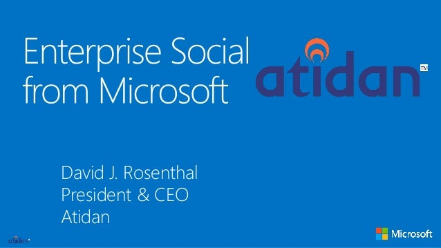 Enterprise Social from Microsoft for SharePoint - Presented by Atidan