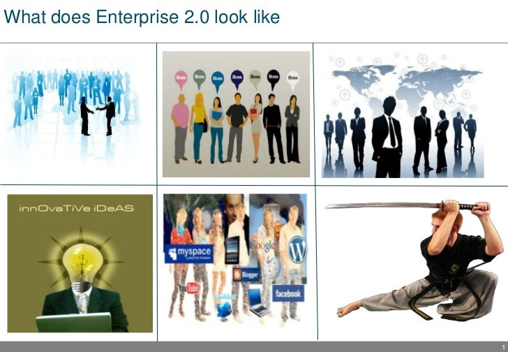 What does Enterprise 2.0 look like                                     1