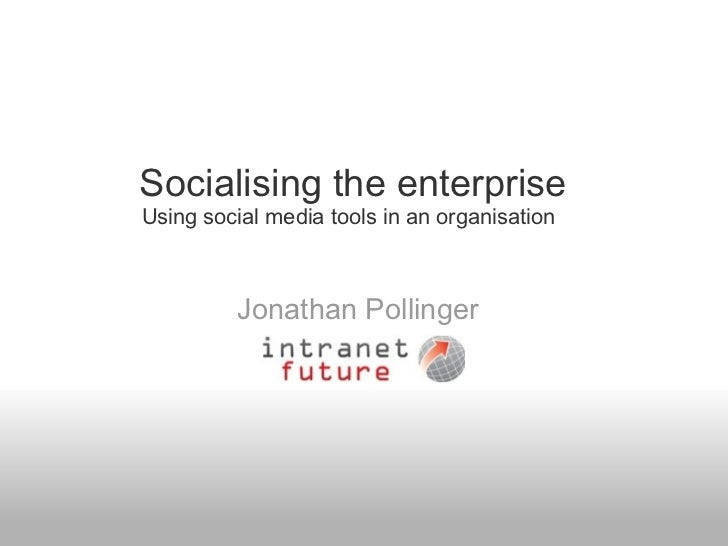 Socialising the enterprise