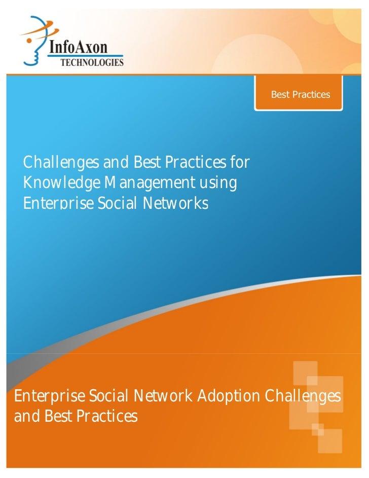 Enterprise social network challenges & best practices