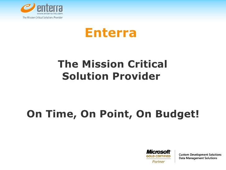 Enterra   The Mission Critical Solution Provider   On Time, On Point, On Budget!