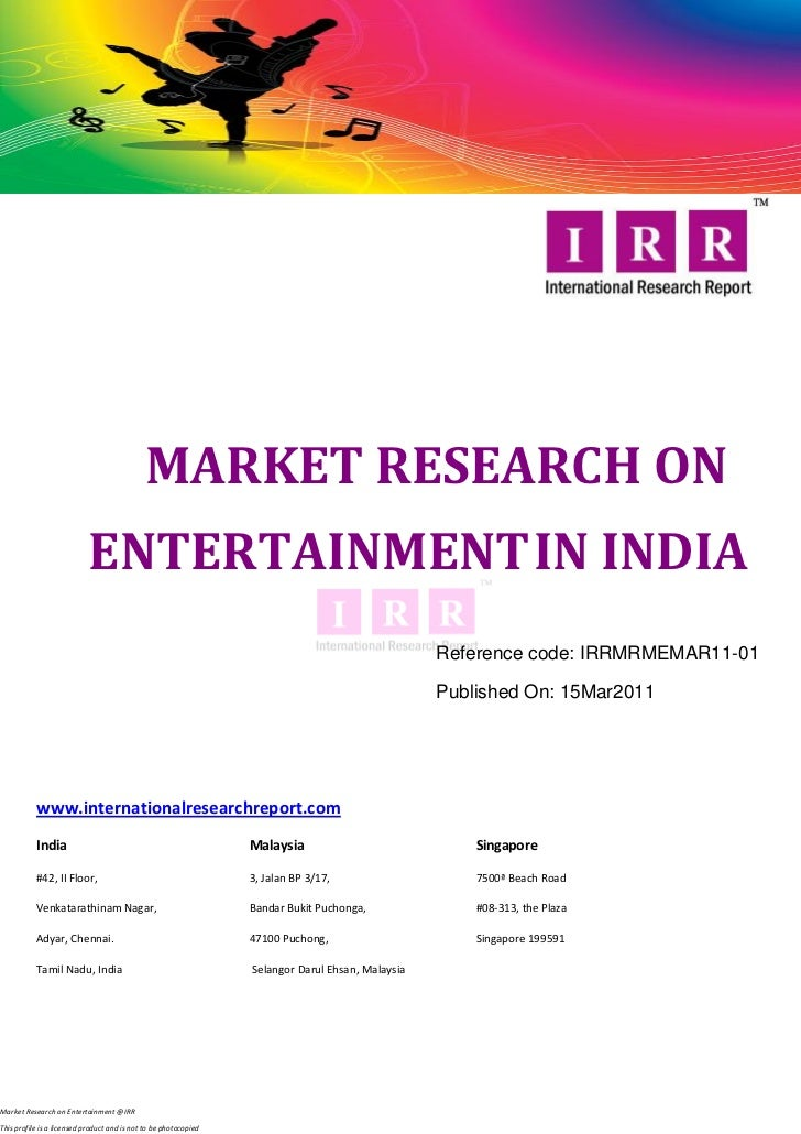 MARKET RESEARCH ON                            ENTERTAINMENT IN INDIA                                                      ...