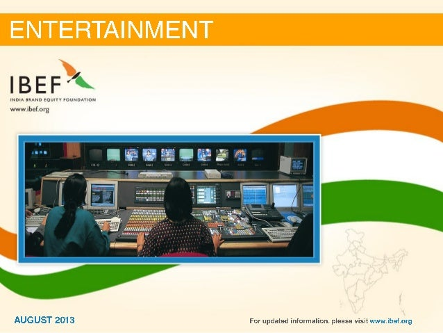 India : Entertainment Sector Report_August 2013