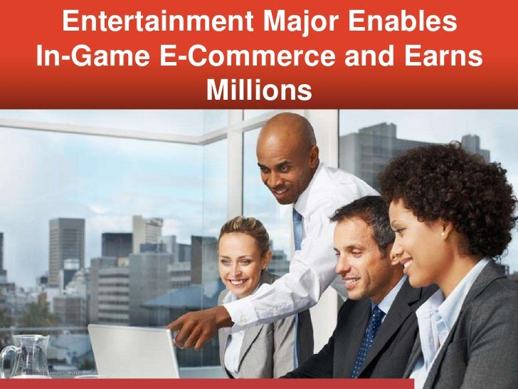 Entertainment Major Enables In-Game E-Commerce and Earns Millions