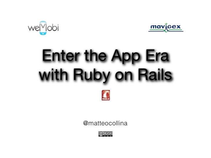 Enter the app era with ruby on rails (rubyday)