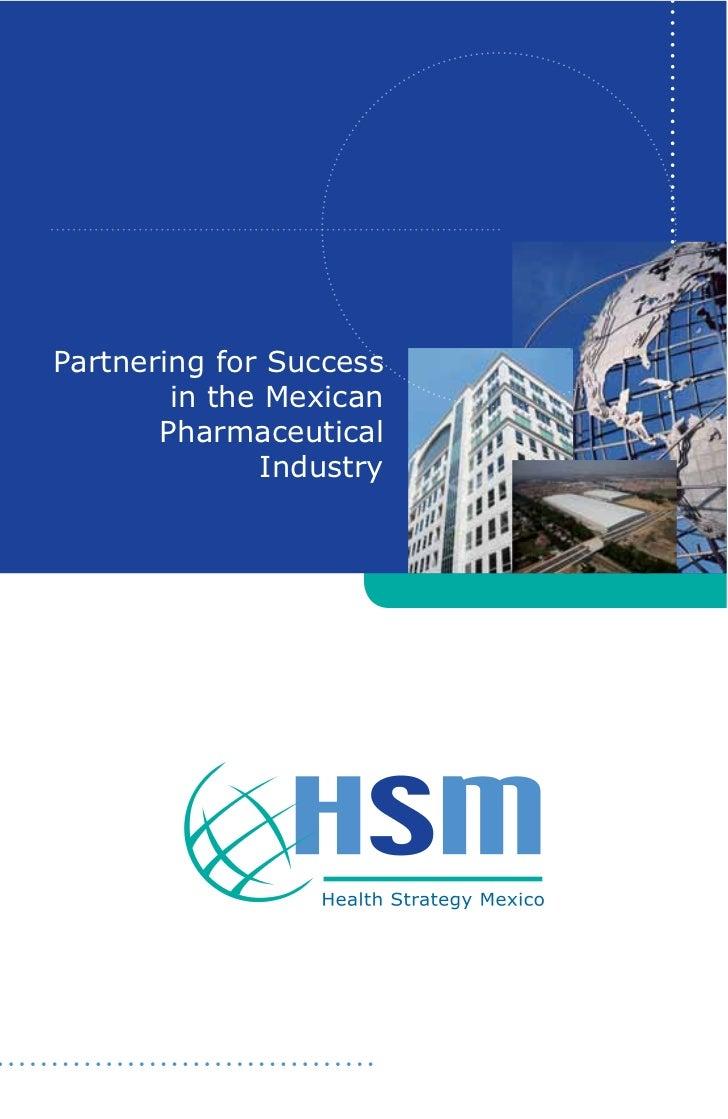 Partnering for Success         in the Mexican        Pharmaceutical                 Industry