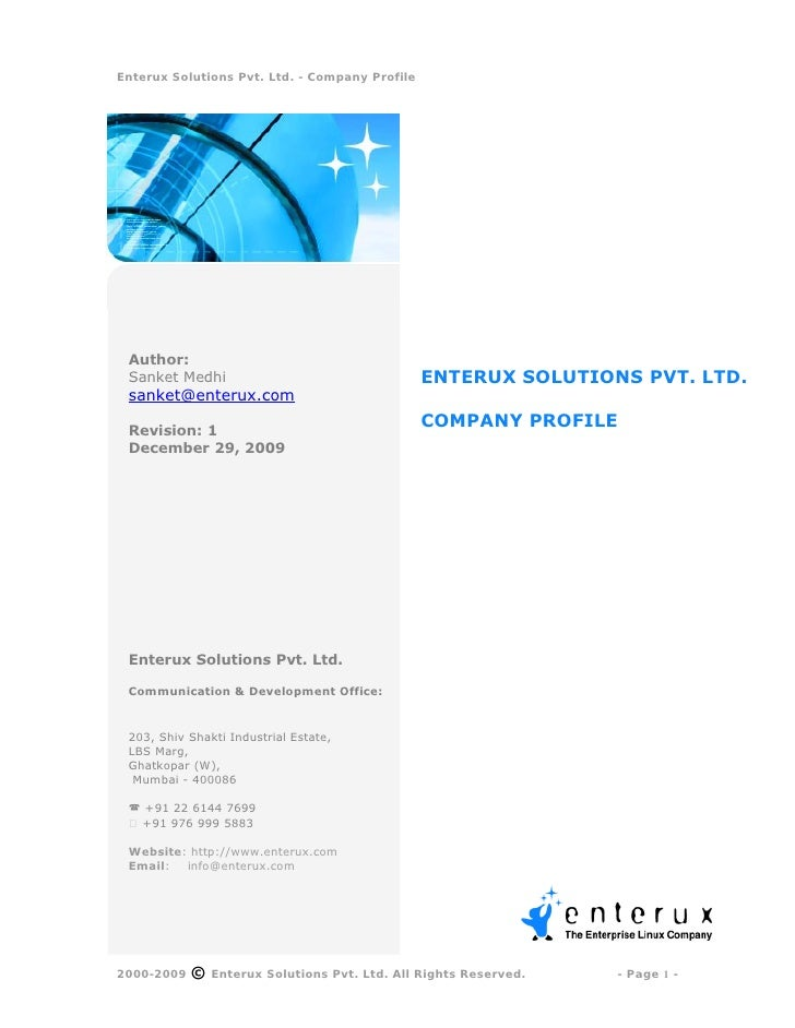 Enterux Solutions Pvt. Ltd. - Company Profile      Author:  Sanket Medhi                                   ENTERUX SOLUTIO...