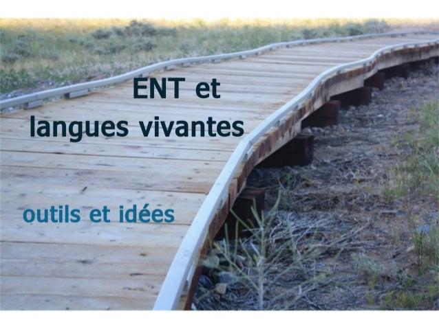ENT et langues vivantes-Quelques conseils pour mieux utiliser l'environnement numérique de travail en classe de LV