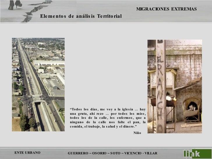 """GUERRERO – OSORIO – SOTO – VICENCIO - VILLAR Elementos de análisis Territorial """" Todos los días, me voy a la iglesia … hay..."""