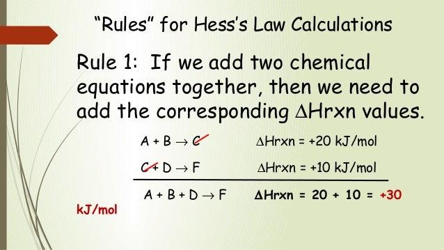 hesss law Hess's law worksheet ‐ answers 1 calculate ∆h for the reaction: c2h4 (g) + h2 (g) → c2h6 (g), from the following data c2h4 (g) + 3 o2 (g) → 2 co2 (g) + 2 h2o (l) ∆h = ‐1411 kj.