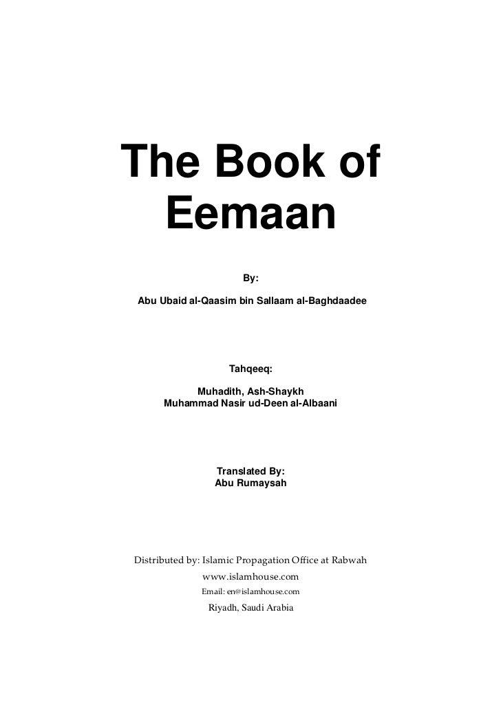 The Book of  Eemaan                         By:Abu Ubaid al-Qaasim bin Sallaam al-Baghdaadee                     Tahqeeq: ...