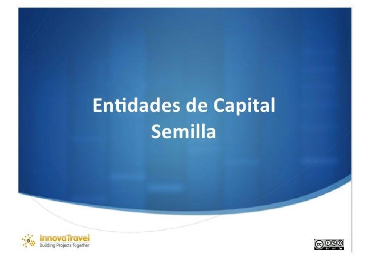 Entidades de capital semilla en turismo
