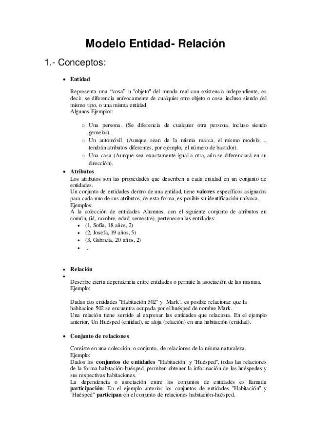 """Modelo Entidad- Relación 1.- Conceptos:  Entidad Representa una """"cosa"""" u """"objeto"""" del mundo real con existencia independi..."""