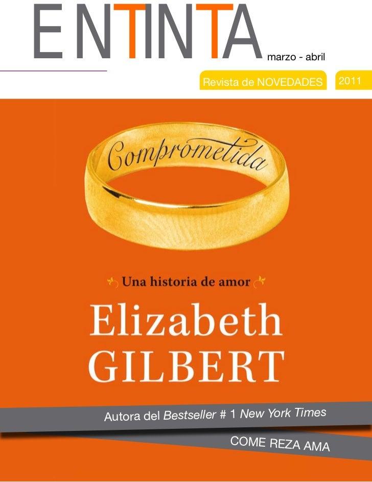 ENTINTA                        marzo - abril                   Revista de novedades        2011  autora del Bestseller # 1...