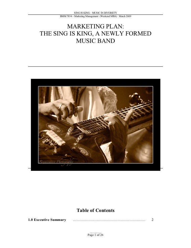 SING IS KING – MUSIC IN DIVERSITY                  BMM 7034 – Marketing Management (Weekend MBA) March 2009               ...
