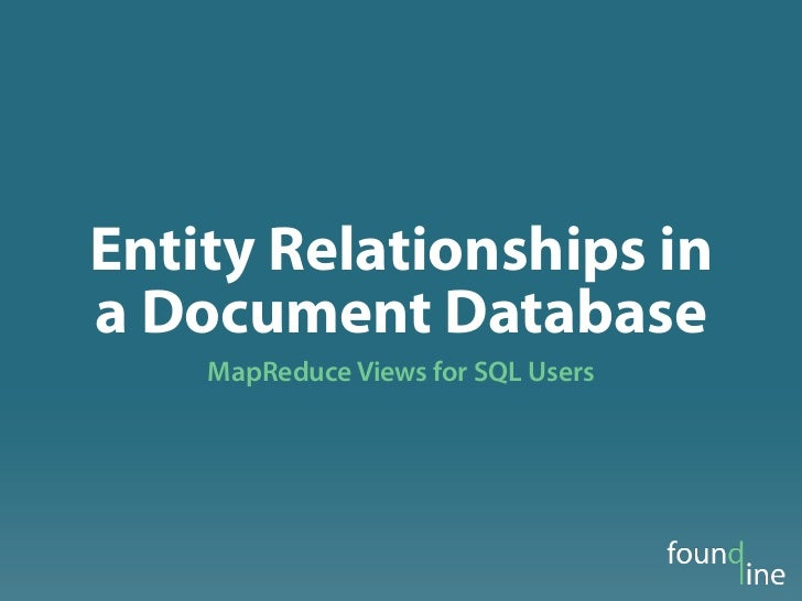 Entity Relationships in a Document Database at CouchConf Boston