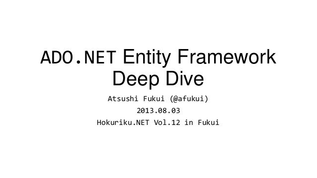 Entity Framework 5.0 deep dive
