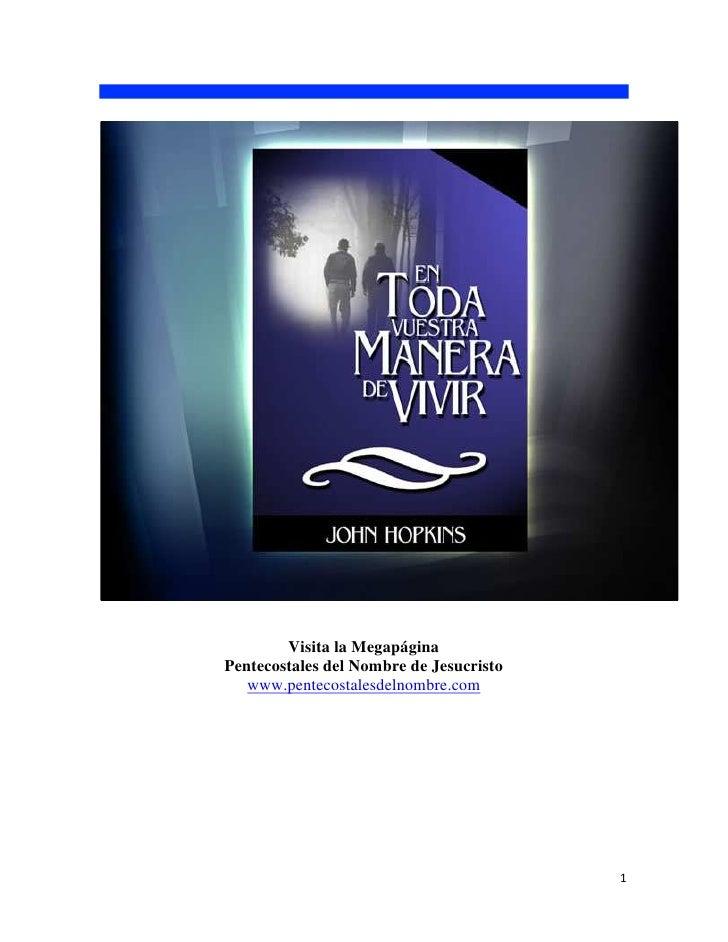 Visita la Megapágina Pentecostales del Nombre de Jesucristo    www.pentecostalesdelnombre.com                             ...