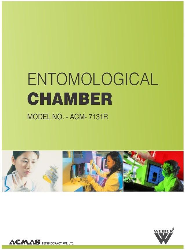 ENTOMOLOGICALCHAMBERMODEL NO. - ACM- 7131R                           R   TECHNOCRACY PVT. LTD.