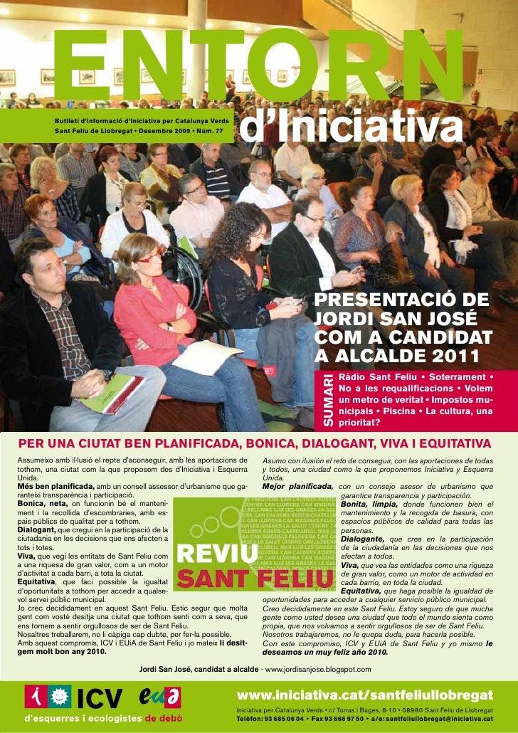 ENTORN             d'Iniciativa            Butlletí d'informació d'Iniciativa per Catalunya Verds            Sant Feliu de...