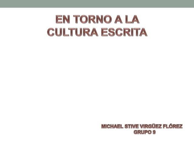"""La cultura escrita en la sociedad es necesaria pero contraproducente VENTAJAS  Permite """"enterarse"""".  Genera libertad.  ..."""