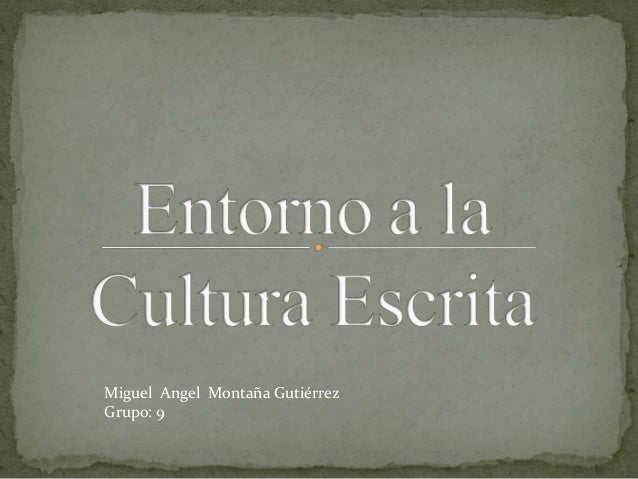 Miguel Angel Montaña Gutiérrez Grupo: 9