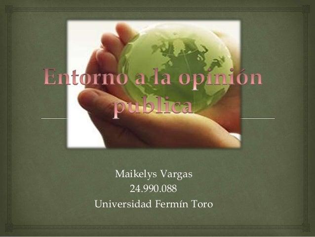 Maikelys Vargas 24.990.088 Universidad Fermín Toro